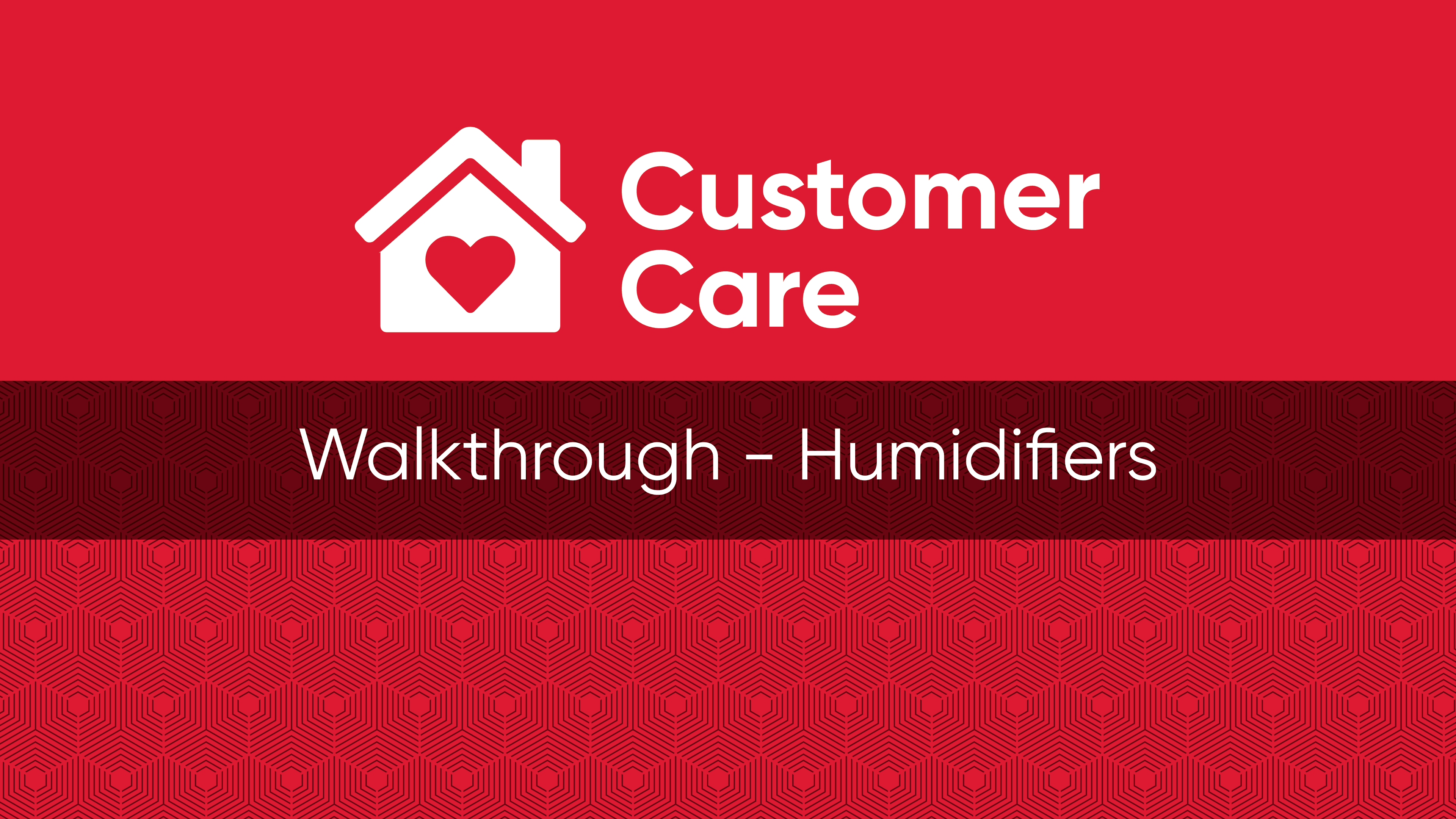 Customer Care – Humidifiers